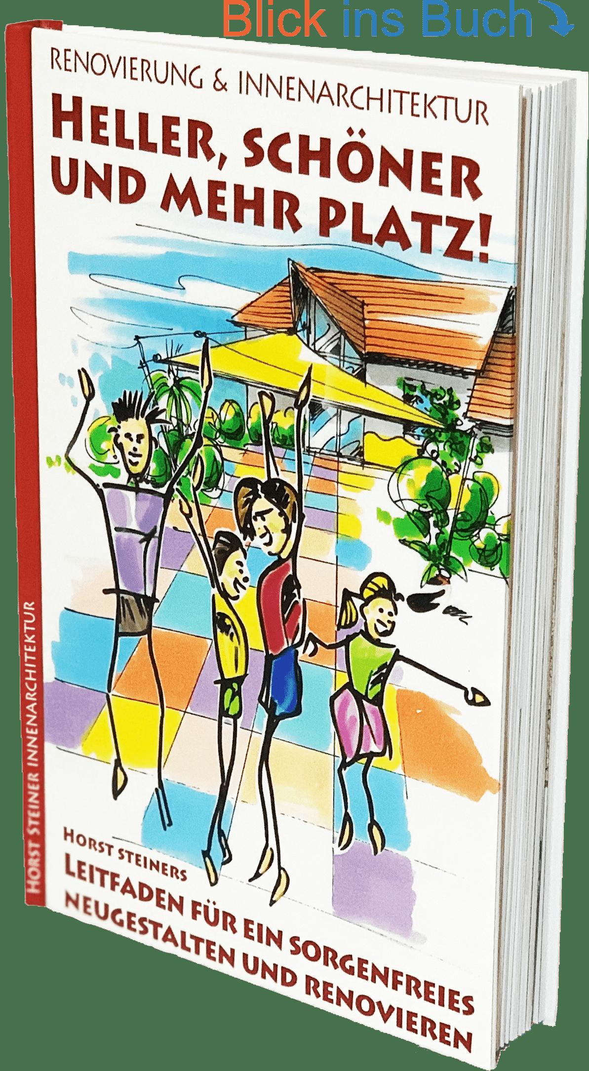 Innenarchitektur Renovierungen Ratgeber Buch - Heller, schöner und mehr Platz!